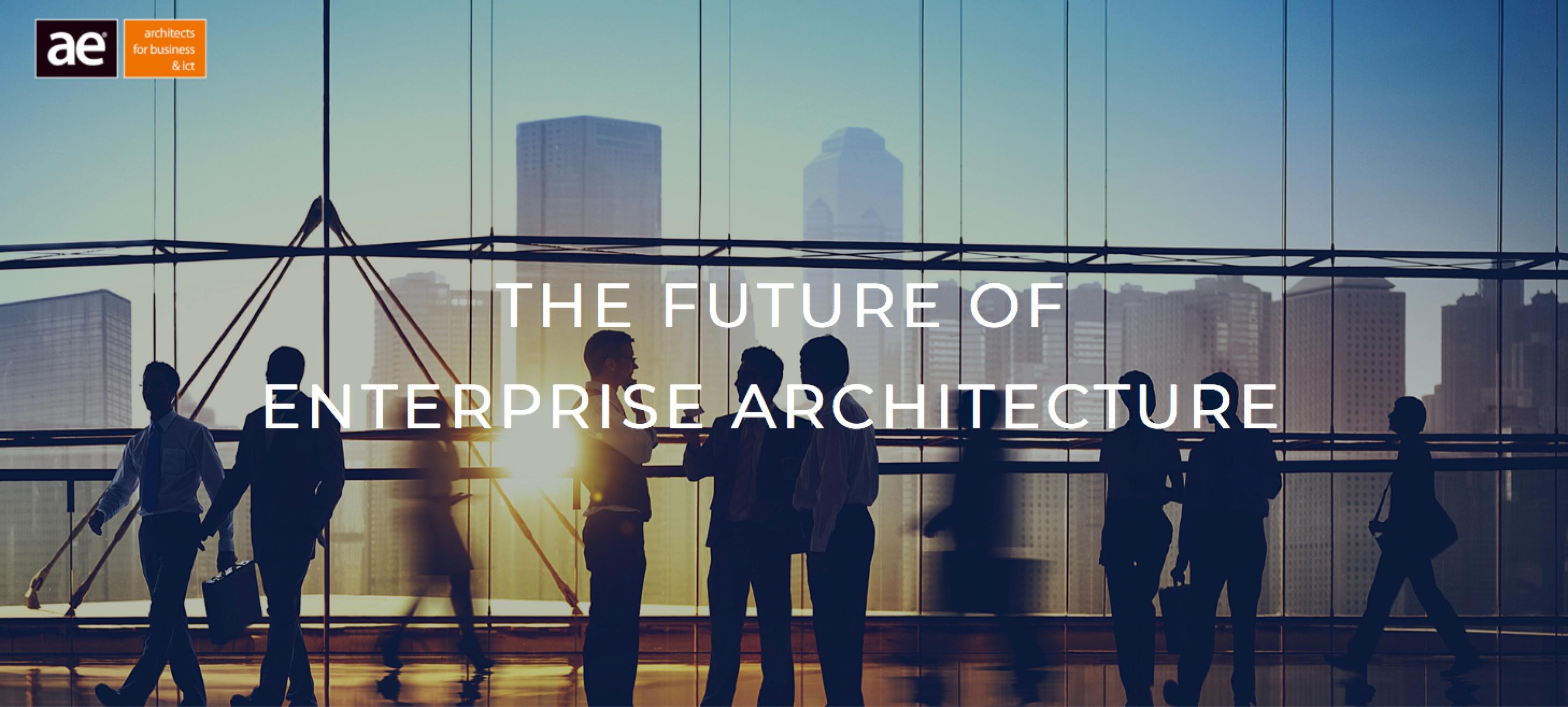 AE Foyer: Future of Enterprise Architecture